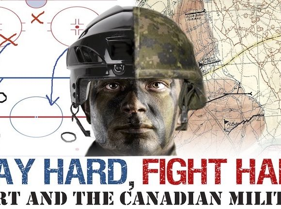 Play Hard, Fight Hard: Sport & the Canadian Military
