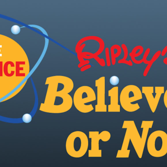 The Science of Ripley's Believe It or Not!®